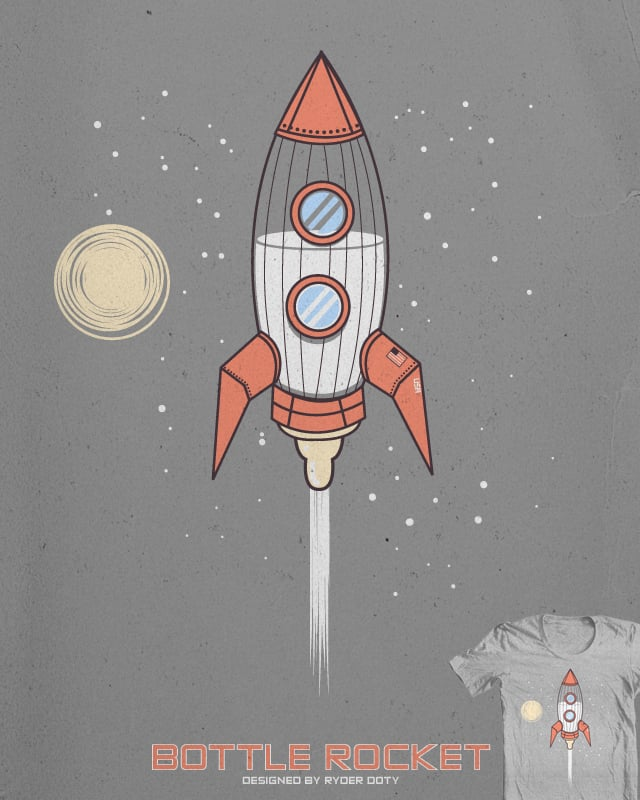 Bottle Rocket by Ryder on Threadless