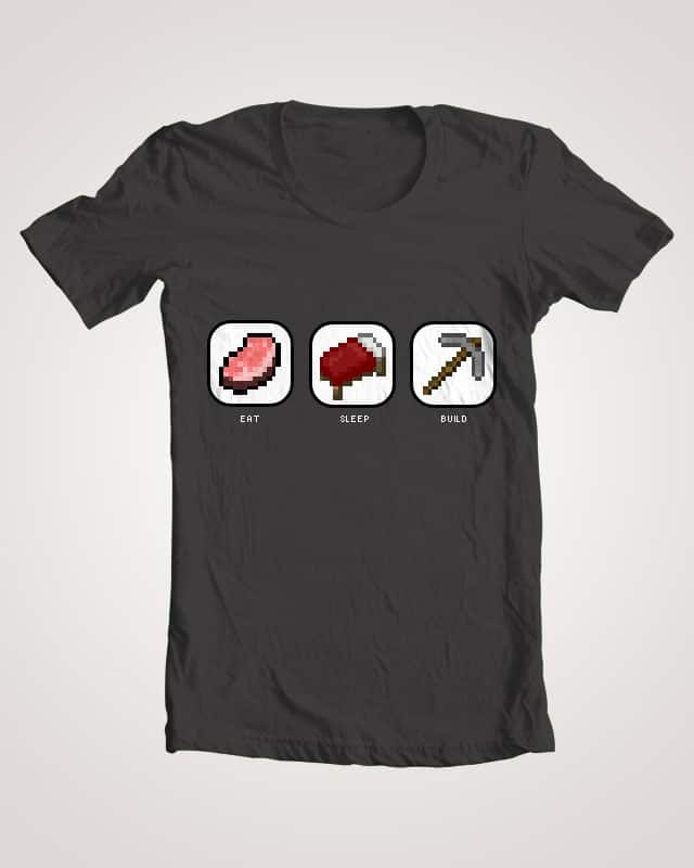Eat Sleep Build by anguaji on Threadless