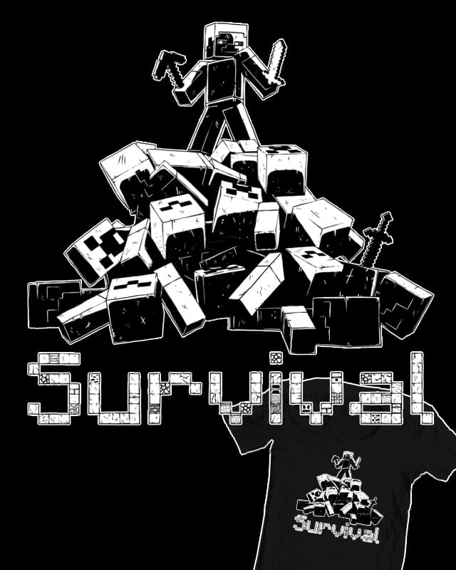 Mode_:_Survival by rogercausto on Threadless