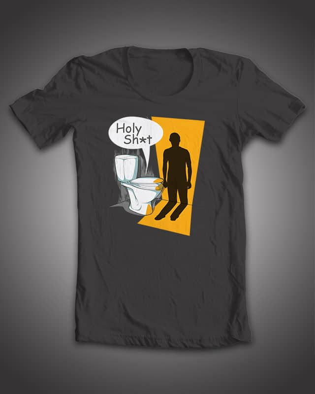 Holy S**T by respiritu on Threadless