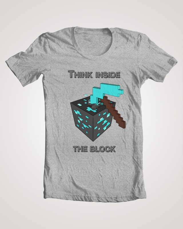 Think Inside The Block by Bewinged on Threadless