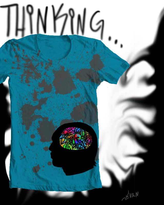 Just thinking by LookWhatIMade on Threadless